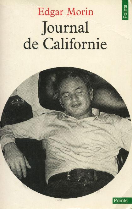 Edgar Morin en Californie à la fin des années 1960...