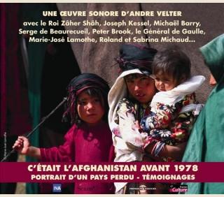 c-etait-l-afghanistan-avant-1978-andré-velter
